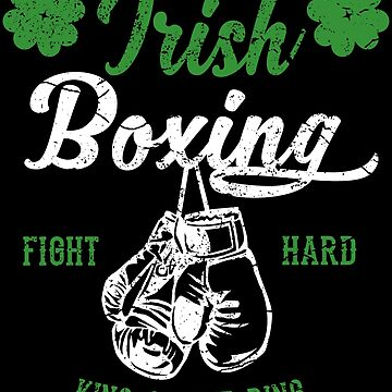 Irish Boxing Vintage  - Irish Boxing Fan white font by augenpulver