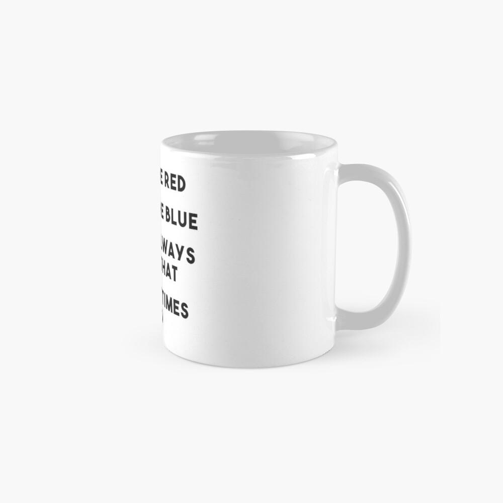 Sometimes It Be Like That Mug