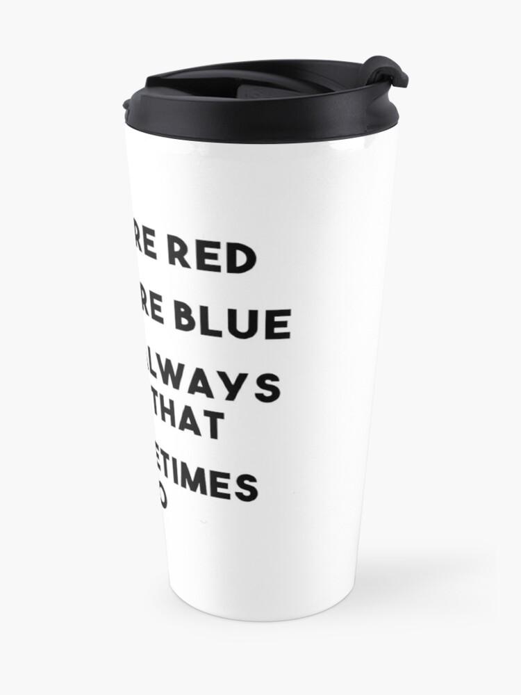 Alternate view of Sometimes It Be Like That Travel Mug