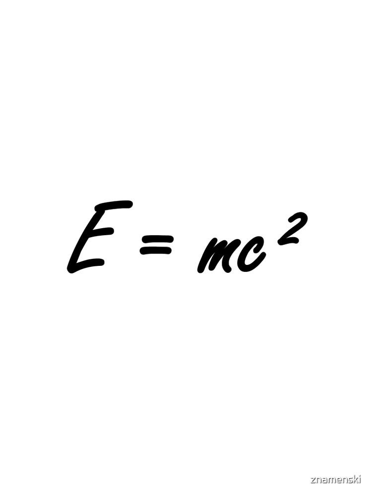 #Physics #massenergy #equivalence #states #energy #fundamental #quantities #Albert #Einstein #famous #formula #Emc2  #equivalent #calculated #mass #multiplied #AlbertEinstein #Theory by znamenski