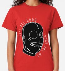 All Good In The Hood - BDSM Funny  Classic T-Shirt