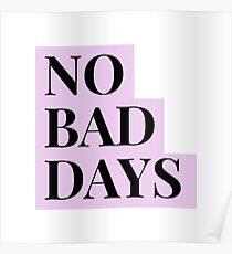 No Bad Days Purple Poster