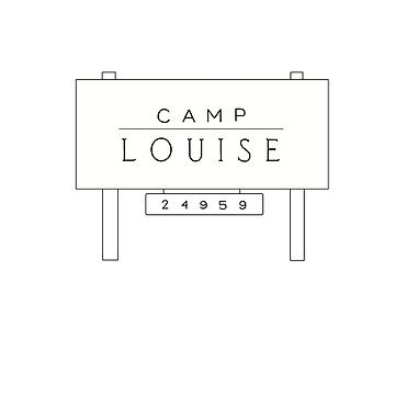 camp louise sign by evelyngruen