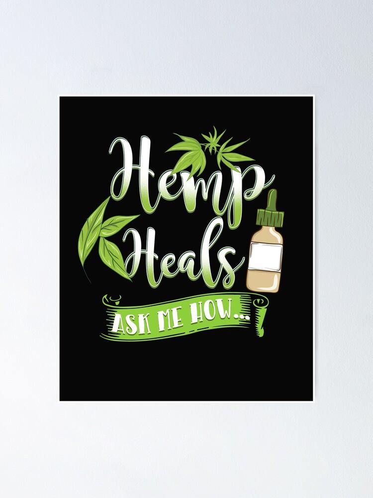 Alternate view of Hemp Heals CBD Oil Design  Poster