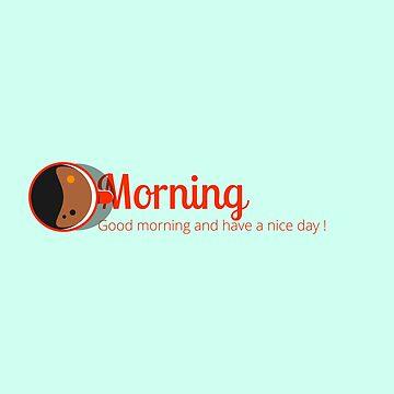 Good morning by archiba