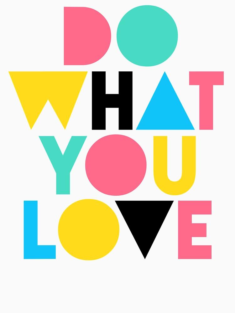 Haz lo que amas. de TheLoveShop