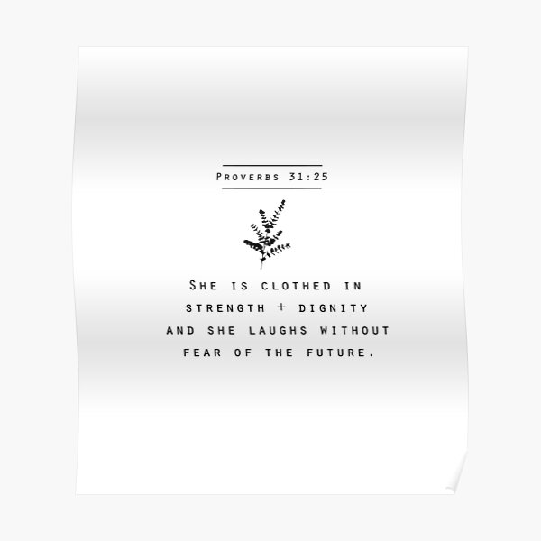 proverbs 31:25 Poster