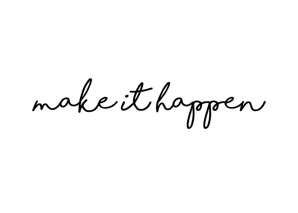 make it happen quote by Jordan Hotz