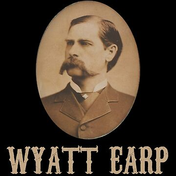 Wyatt Earp Portrait  by everything-shop