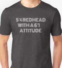 5 4 redhead with A 6 1 attitude Shirt Unisex T-Shirt