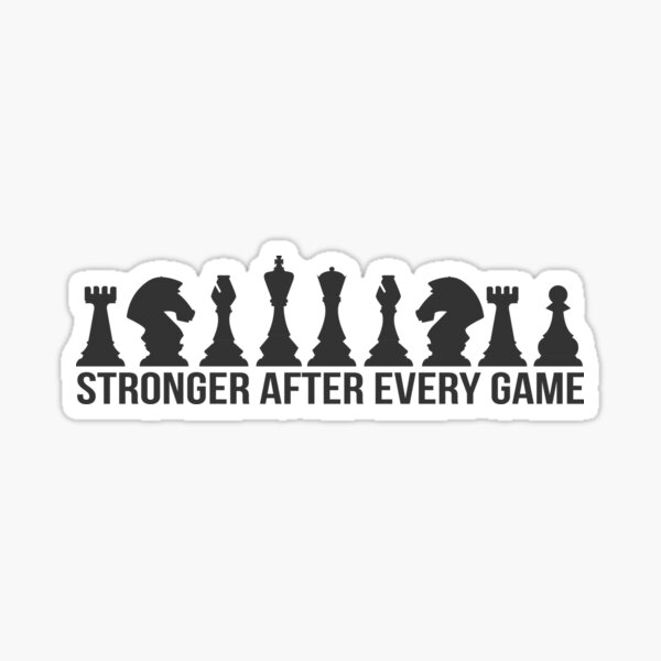 Stronger After Each Game Chess Sticker