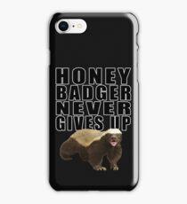 Honey Badger Never Gives Up iPhone Case/Skin