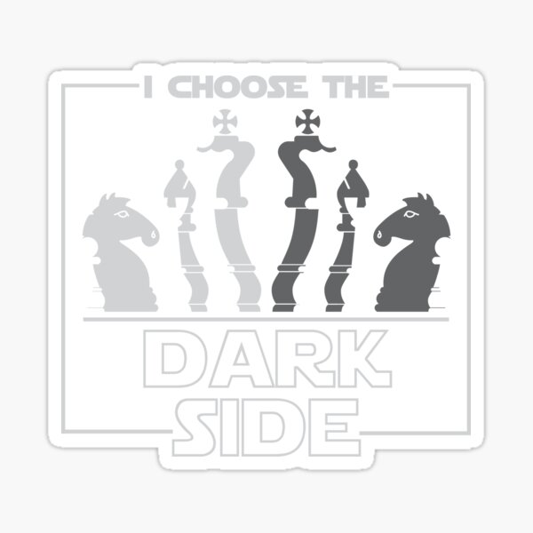 I Choose The Dark Side Chess Sticker