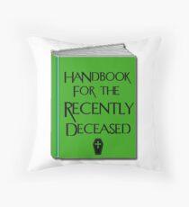 Handbuch für die kürzlich Verstorbenen Dekokissen