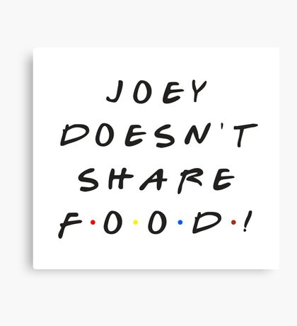 Joey doesn't share food! Canvas Print