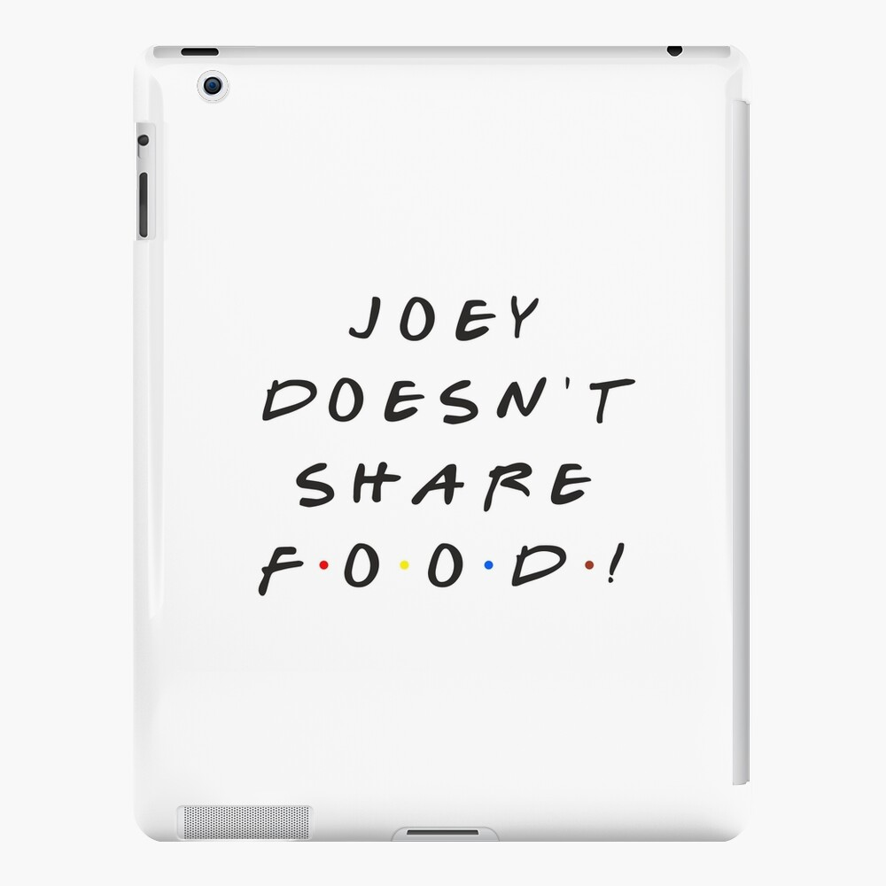 Joey doesn't share food! iPad Case & Skin