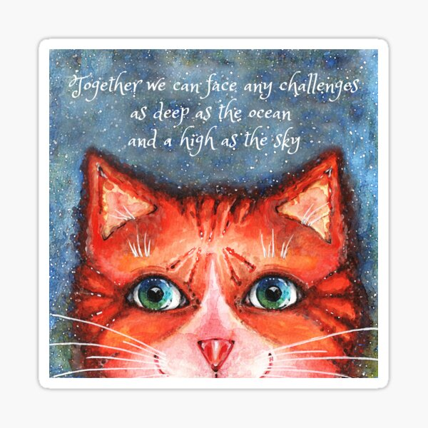 Cat with motivational quote Sticker