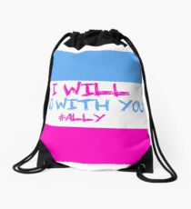 I Will Go WIth You - Trans Ally Drawstring Bag