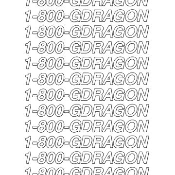 1-800-gdragon by amandamedeiros