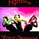 Fighting your demons by Elisabeth Dubois