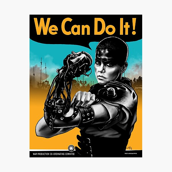 We Can Do It (Furiously) Photographic Print