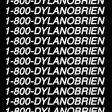 1-800-DylanOBrien by amandamedeiros