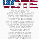 Don't Forget to Vote, vote for love, compassion, inclusion, unity, humanity, empathy, kindness, and courage by SleeplessLady