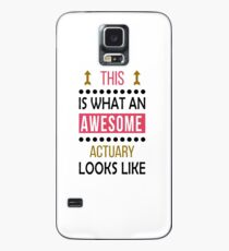 Actuary Awesome Looks Birthday Christmas Funny  Case/Skin for Samsung Galaxy