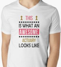 Actuary Awesome Looks Birthday Christmas Funny  Men's V-Neck T-Shirt