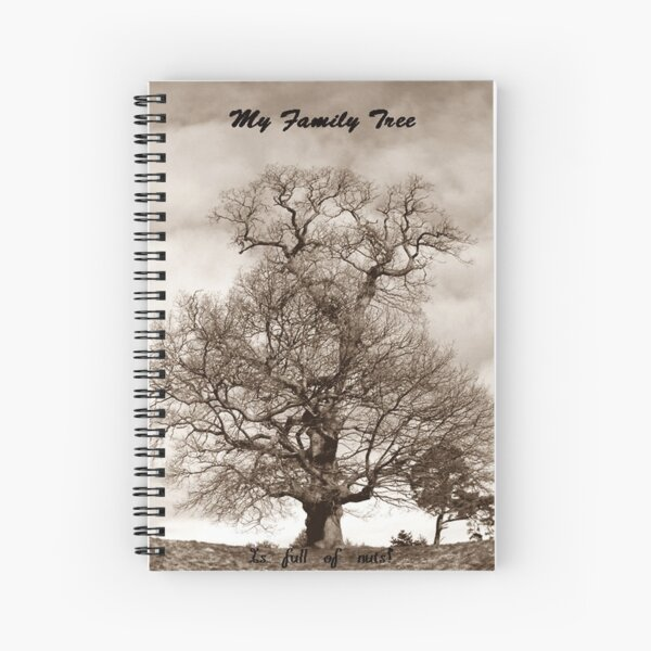 My Family Tree - is full of nuts Spiral Notebook