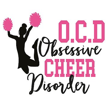Funny Cheerleading T-Shirt Cheerleader Obessive Cheer Disorder Gift by LoveAndSerenity