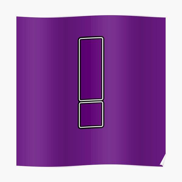 Pride! Letters - ! (Purple) Poster