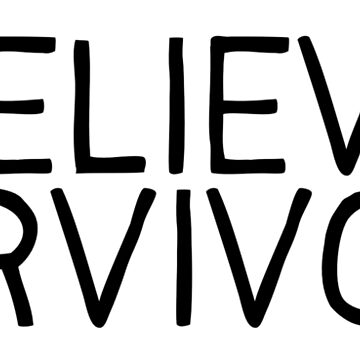 believe survivors by katrinawaffles