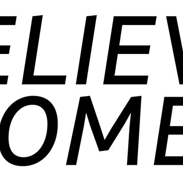Believe Women by katrinawaffles