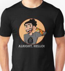 ALRIGHT, HELLO!! Unisex T-Shirt