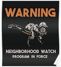 Neighborhood Watcher Poster