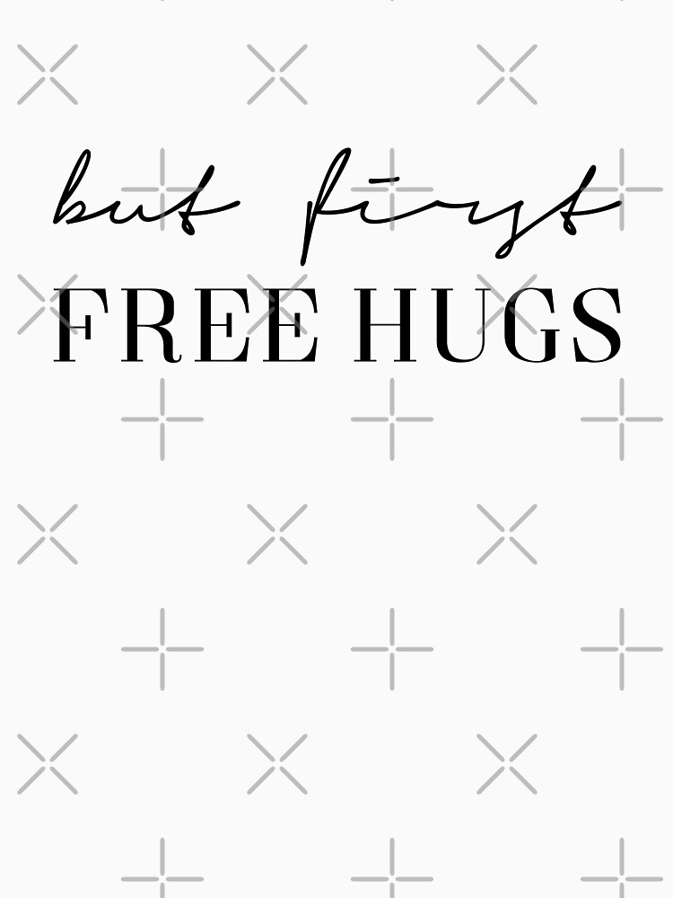 But First Free Hugs by PCollection