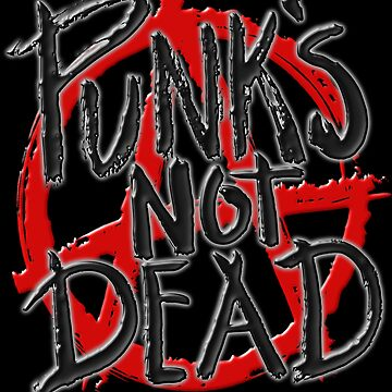 PUNKS NOT DEAD by Paparaw