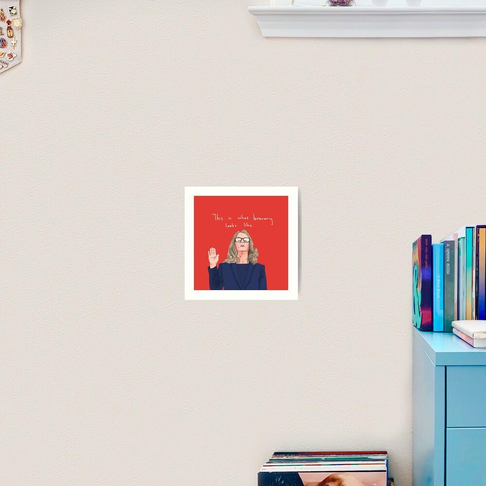 Dr. Christine Blasey Ford - Bravery Art Print