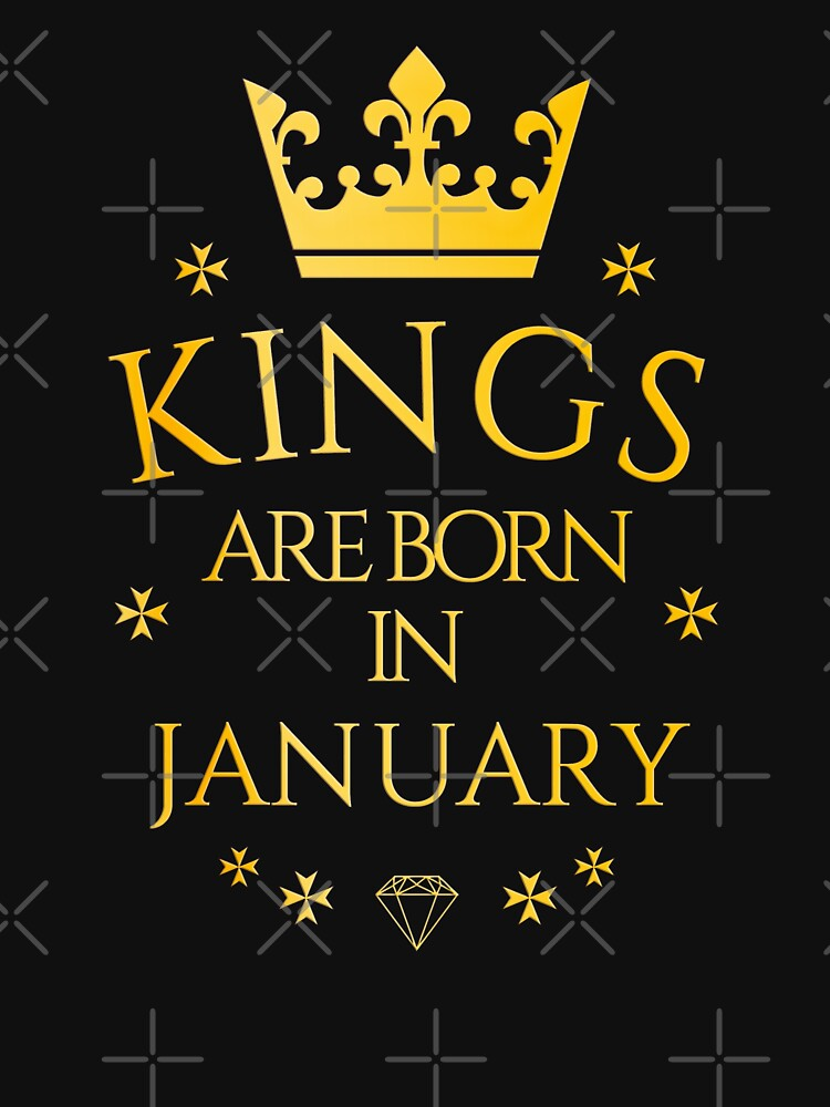Kings were born in January by PCollection