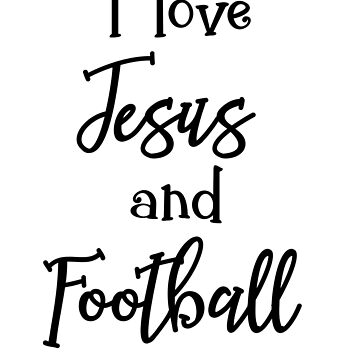 I Love Jesus and Football Gifts by WUOdesigns