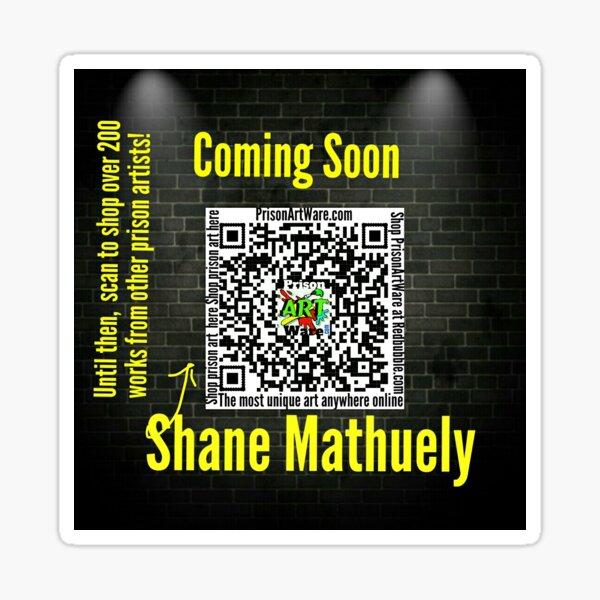 PrisonArtWare.com proudly presents the work of Shane Mathuely.  Sticker