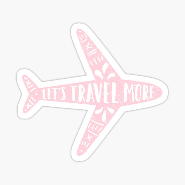 Let's travel more. Pink Sticker