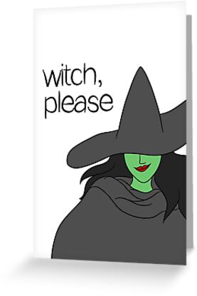 Witch, Please by cozyreverie