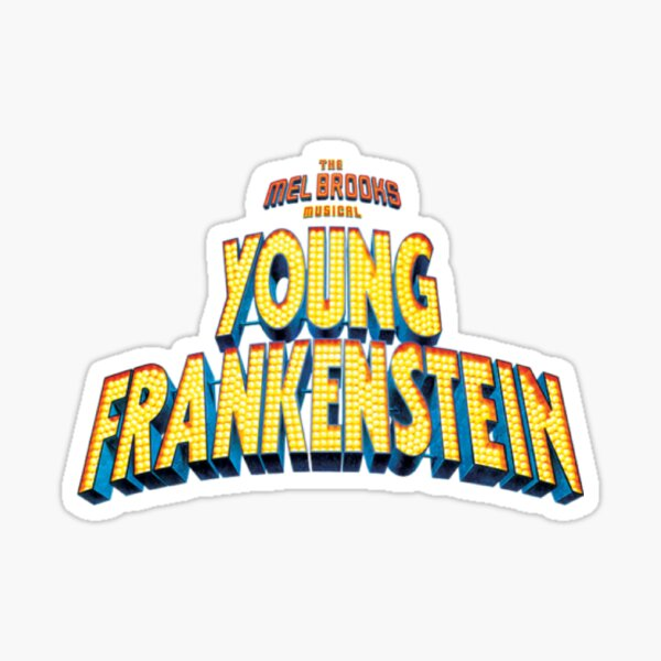 Young Frankenstein the Musical Sticker
