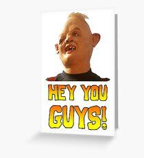 SLOTH - HEY YOU GUYS! Greeting Card