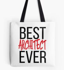 Best Architect Ever Tote Bag