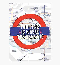 Tooting is where the heart is - South West London love! Photographic Print