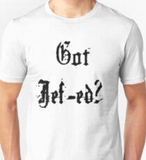 Got Jef-ed? Unisex T-Shirt