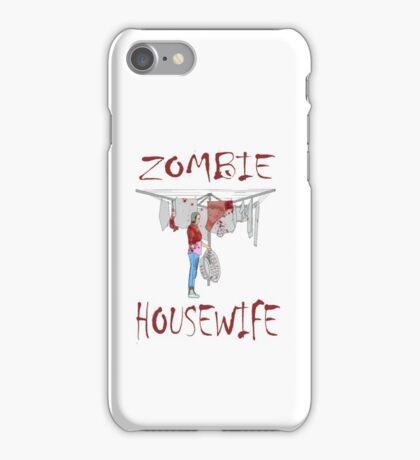 zombie housewife  iPhone Case/Skin
